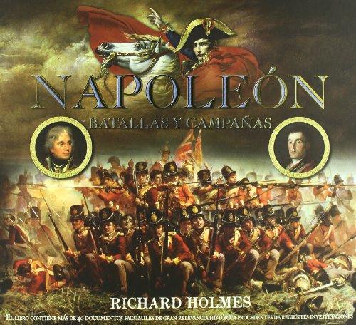 9788496865075: Napoleón : batallas y campañas