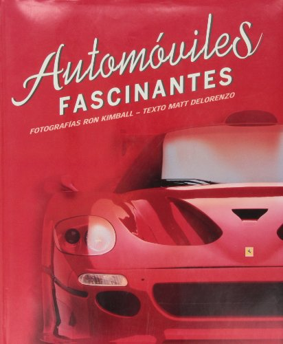 9788496865433: Automoviles fascinantes (TRANSPORT BOOKS)
