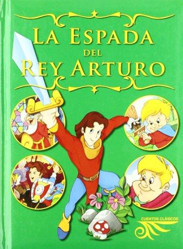 9788496865570: ESPADA DEL REY ARTURO (LIBROS INFANTILES) - 9788496865570