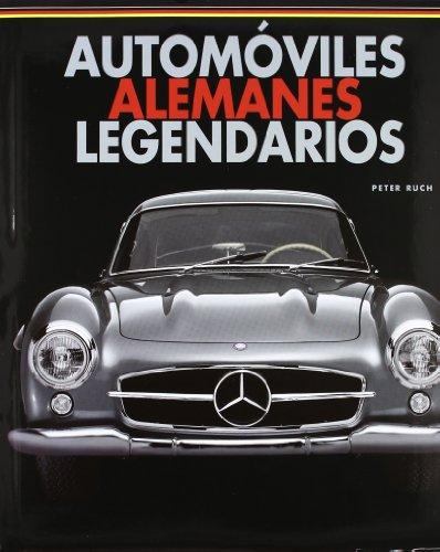 9788496865907: Automoviles alemanes legendarios (TRANSPORT BOOKS)