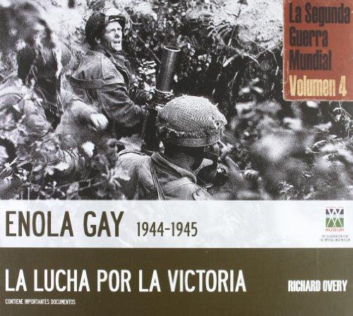 ENOLA GAY 1944 - 1945, LA LUCHA: Agapea