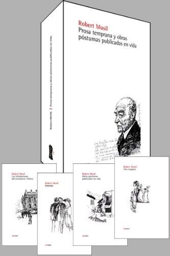 Prosa temprana y obras póstumas publicadas en vida (Narrativa Sexto Piso) (Spanish Edition) (9788496867000) by Robert Musil