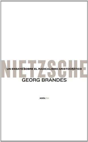9788496867154: Nietzsche Un Ensayo Sobre El Radi (Ensayo Sexto Piso)