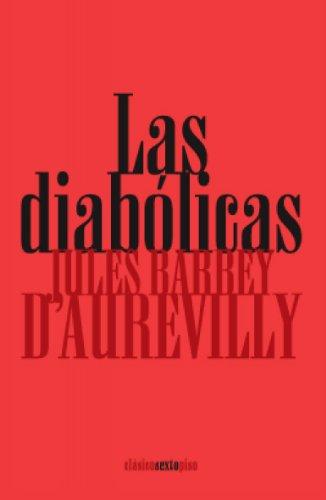 9788496867260: Diabolicas,Las (Clásicos Sexto Piso)
