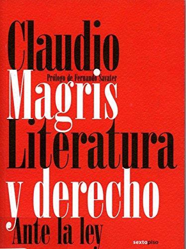 9788496867352: Literatura Y Derecho Ante La Ley (Ensayo Sexto Piso)