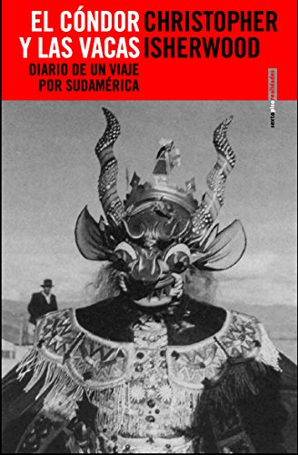 9788496867369: El cóndor y las vacas: Diario de un viaje por Sudamérica (Realidades)