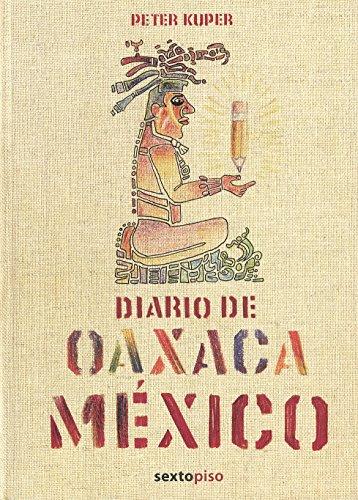 9788496867413: Diario De Oaxaca (Sexto Piso Ilustrados)