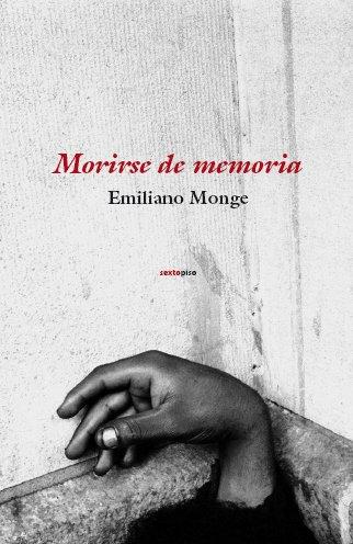 9788496867581: Morirse de memoria/ Die of memory