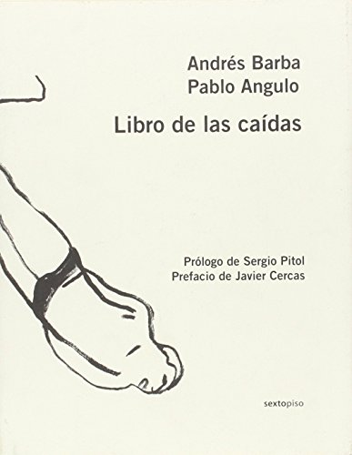 9788496867666: Libro de las caídas (Sexto Piso Ilustrado) (Spanish Edition)