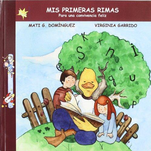 9788496870024: Mis primeras Rimas, para una convivencia feliz (La Estrella Bailarina) (Spanish Edition)