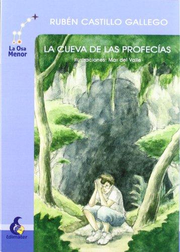 9788496870420: La cueva de las profecías (La Osa Menor)