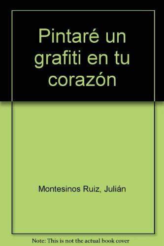 9788496870451: PINTARE GRAFITI CORAZON Via Lactea 8 Edimater