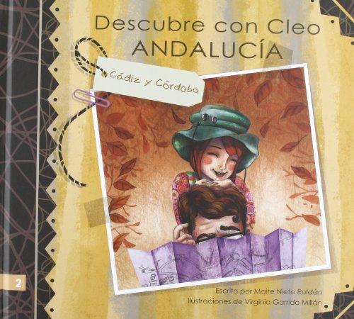 9788496870857: Descubre con Cleo Andalucía. Cádiz y Córdoba