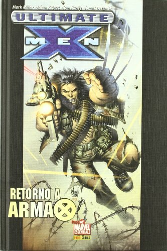 9788496874374: Ultimate X-Men, Retorno a Arma X