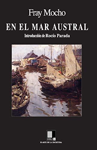 En el Mar Austral. Introducción de Rocío Parada.: FRAY MOCHO (José S.Alvarez)