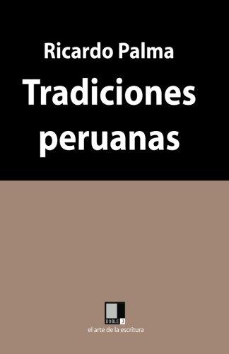9788496875302: Tradiciones peruanas