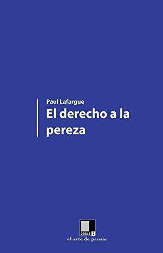 9788496875395: El derecho a la pereza (Spanish Edition)