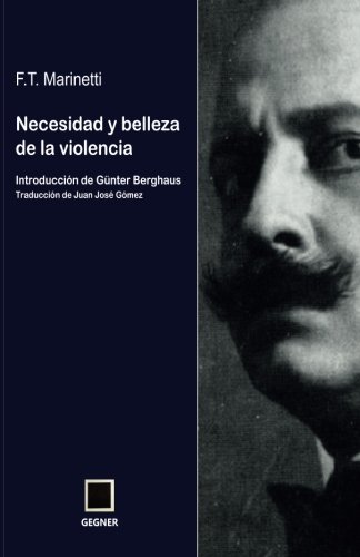 9788496875463: Necesidad y belleza de la violencia: Volume 6 (Gegner)