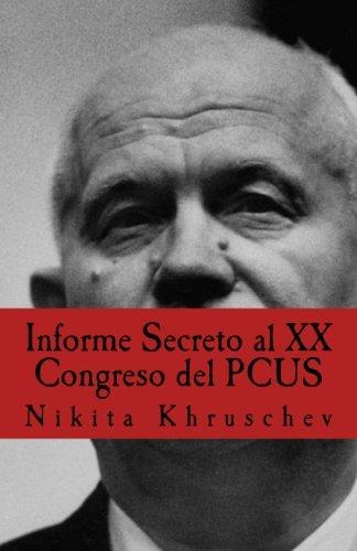 Informe Secreto Al XX Congreso del Pcus: Khruschev, Nikita