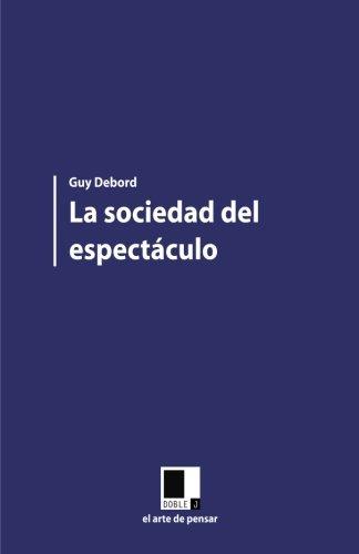 9788496875531: La sociedad del espectáculo (Spanish Edition)