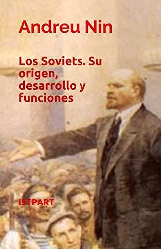 9788496875586: Los Soviets: Su origen, desarrollo y funciones (Spanish Edition)