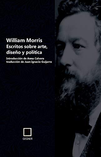 9788496875654: Escritos sobre arte, diseño y política (Gegner) (Volume 3) (Spanish Edition)