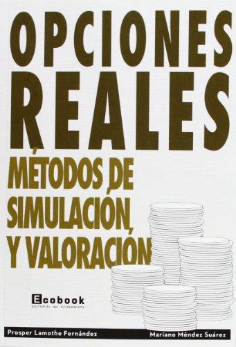 9788496877573: Opciones reales: Metodos de simulacion y valoración