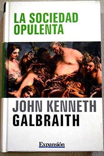 9788496878976: La Sociedad De La Opulencia