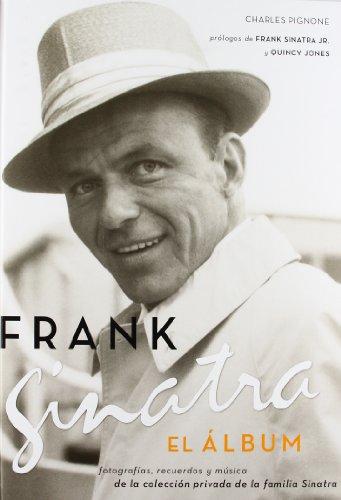 9788496879034: Frank Sinatra: El álbum (Spanish Edition)