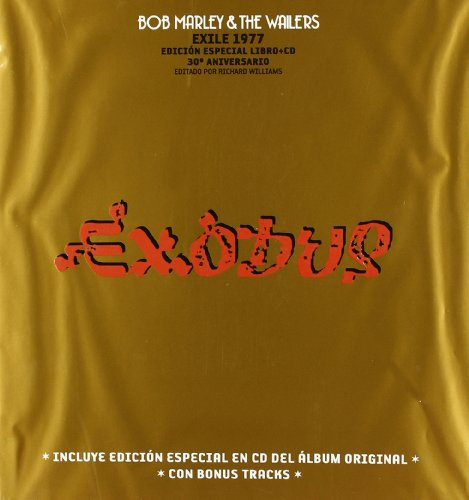 9788496879072: Exodus: Bob Marley and the Wailers. Exile 1977. Edición especial Libro+CD. 30º Aniversario (Vinilos)