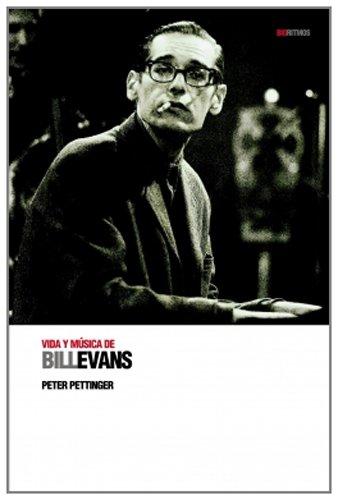 9788496879126: Vida y música de Bill Evans (BioRitmos)