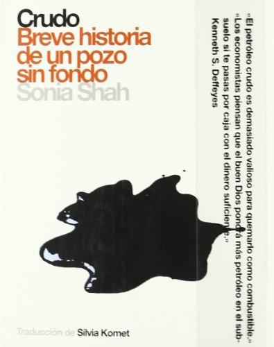 9788496879294: Crudo. Breve Historia De Un Pozo Sin Fondo (PoliRitmos)