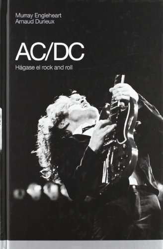 9788496879355: AC/DC: Hágase el rock and roll (Memorias)