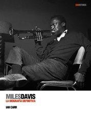 9788496879454: Miles Davis: La biografía definitiva (Biorritmos) (Spanish Edition)