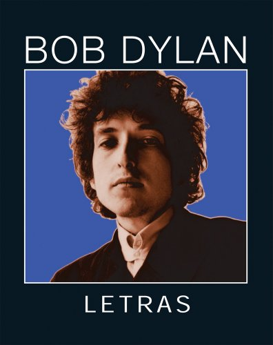 Letras: 1962–2001 (Spanish and English Edition) (8496879631) by Bob Dylan