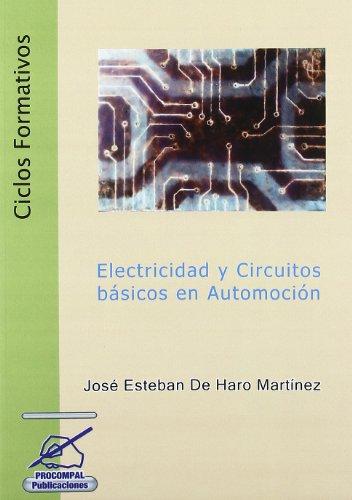 9788496880818: Electricidad y Circuitos Basicos en Automocion. (Ciclos Formativos)