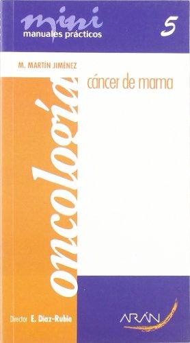 9788496881068: Cancer De Mama (Mini Manuales Practicos)