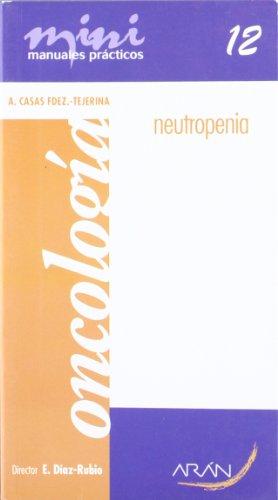 9788496881365: Neutropenia y cancer