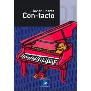 9788496882751: LINARES J.J. - Con Tacto Vol.1 Elemental (Metodo) para Piano