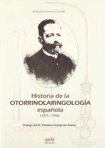 Historia otorrinolaringologÍa espaÑola - Herrera, Antonio
