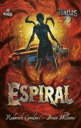 9788496886308: Espiral (Tuneles) (Spanish Edition)