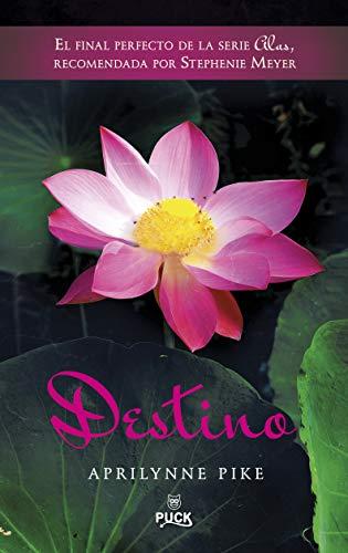 Destino (Spanish Edition): Aprilynne Pike