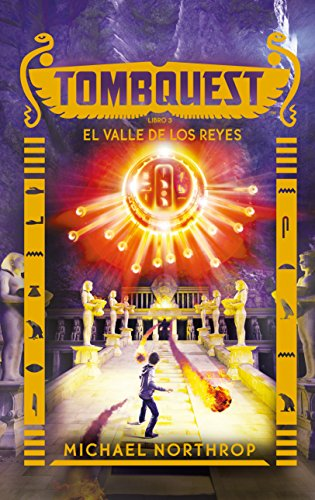 9788496886599: El valle de los reyes. Tombquest 3 (Spanish Edition)