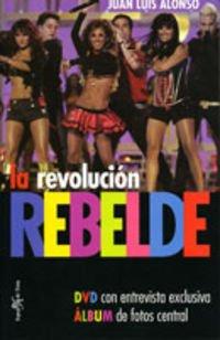9788496892040: Revolucion rebelde, la (+DVD)