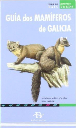 9788496893207: Guía dos mamíferos de Galicia (Baía Verde)