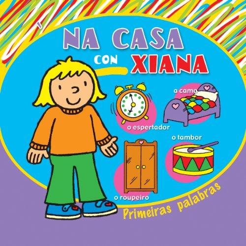 9788496893481: Na casa con Xiana (Infantil-Xuvenil)