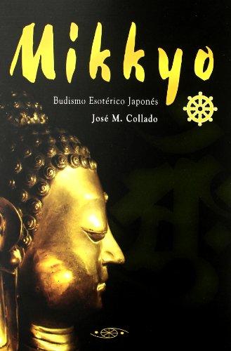 9788496894006: Mikkyo - Budismo Esoterico Japones