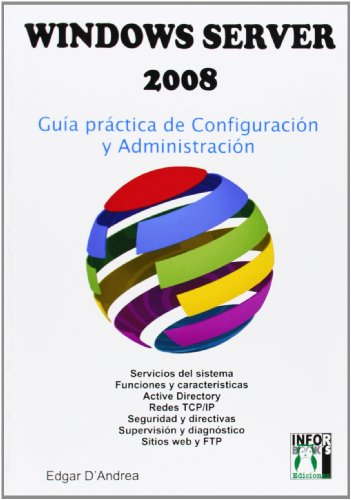 9788496897403: WINDOWS SERVER 2008: GUIA PRACTICA DE CONFIGURACION Y ADMINISTRAC ION