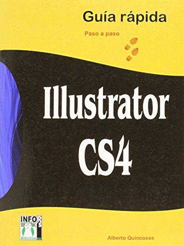 9788496897670: Ilustrator cs4 guia rapida