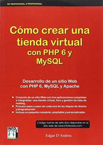 9788496897700: Cómo crear una tienda virtual con PHP 6 y MySQL